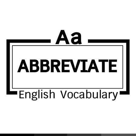 vocabulary: ABBREVIATE english word vocabulary illustration design