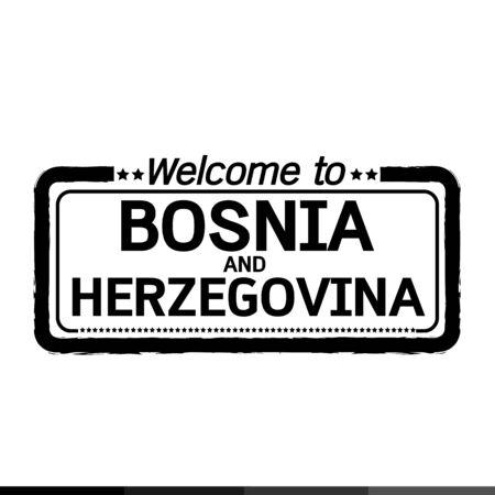 bosnia and  herzegovina: Welcome to BOSNIA AND HERZEGOVINA illustration design