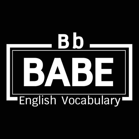vocabulary: BABE english word vocabulary illustration design Illustration