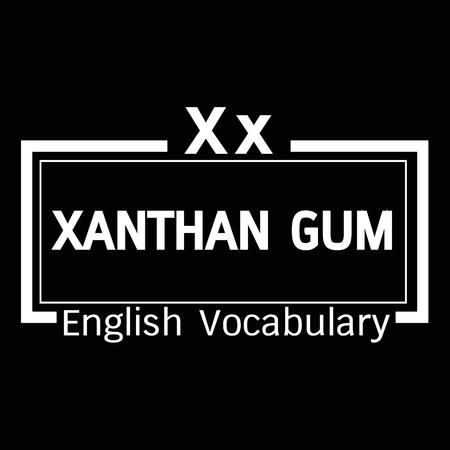 gum: xanthan gum english word vocabulary illustration design