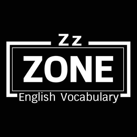 vocabulary: ZONE english word vocabulary illustration design