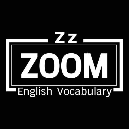 vocabulary: ZOOM english word vocabulary illustration design Illustration
