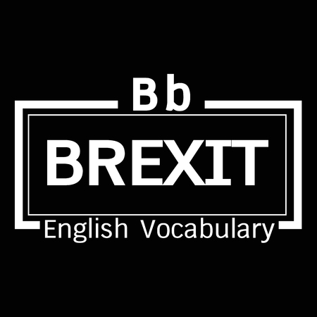 vocabulary: BREXIT english word vocabulary illustration design