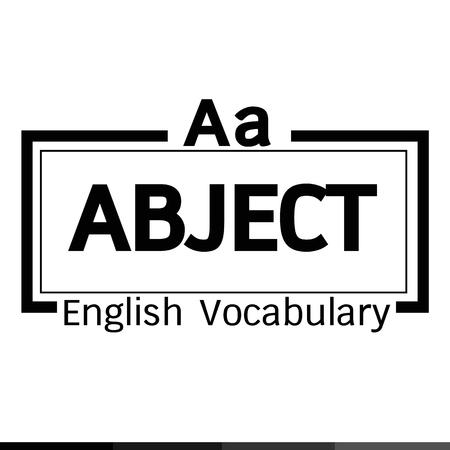 vocabulary: ABJECT english word vocabulary illustration design Illustration