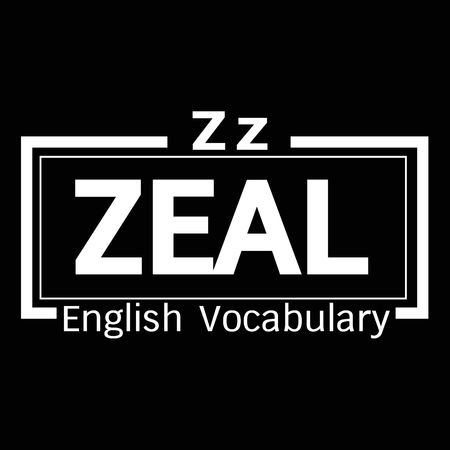 vocabulary: ZEAL english word vocabulary illustration design