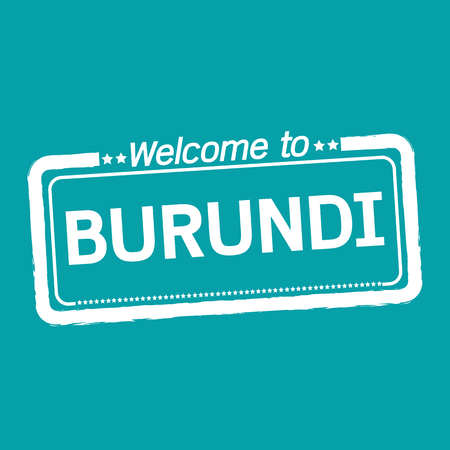 burundi: Welcome to BURUNDI illustration design