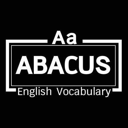 vocabulary: ABACUS english word vocabulary illustration design