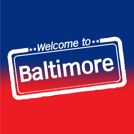 baltimore: Welcome to Baltimore City illustration design
