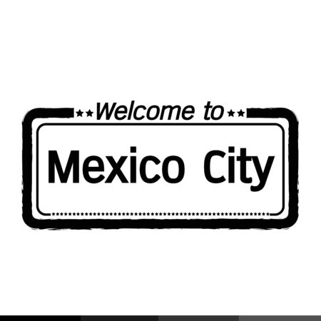 mexico city: Welcome to Mexico City illustration design