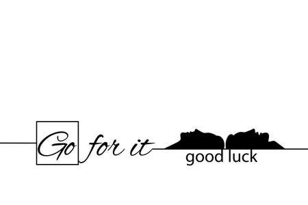 Go for it. Good luck. Banner, poster with motivational quote. Man and woman together. Text lettering, inspirational saying, slogan. Vector illustration. Ilustracja