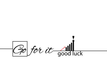 Go for it. Good luck. Banner, poster with motivational quote and business elements, vertical diagram, reward, arrow up. Text lettering, inspirational saying about strength. Vector illustration. Ilustracja