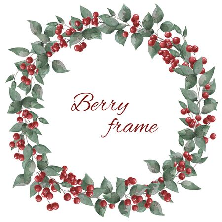 Round frame with red berries and green leaves. Watercolor illustration for the design of books, cards, invitations.