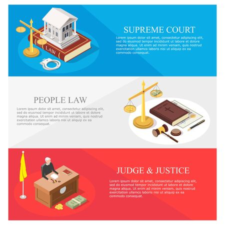 Law vector concept banner template set. Supreme court, law and justice, law people web banners with isometric courthouse, judge, legal trial and juridical symbols.