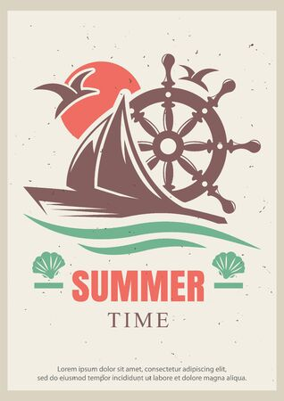 Summer time grunge typography poster design template, vector illustration in retro style. Cruise vacation, yacht trip concept for banner, flyer.