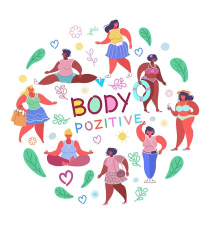 Love your body, vector flat illustration. Body positive hand lettering and happy attractive diverse plus size women in summer clothes walking, sunbathing, sitting in yoga pose, training, shopping.