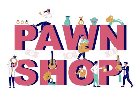 Pawnshop typography vector banner template. Pawn shop in big letters tiny characters expert appraising jewelry, pawnbroker lending money to customers in exchange for valuable things. Pawnshop services