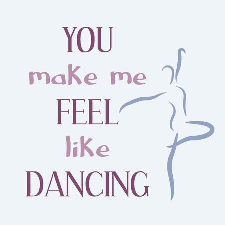 he makes me feel like dancin