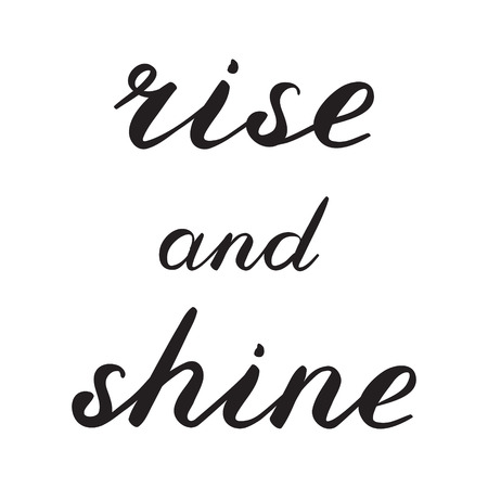shine: Rise and shine brush lettering. Cute handwriting, can be used for greeting cards, scrapbooks, photo overlays and more.