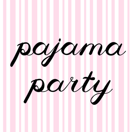 pajama: Pajama party brush lettering. Cute handwriting, can be used for invitation cards, scrapbooks, photo overlays and more.