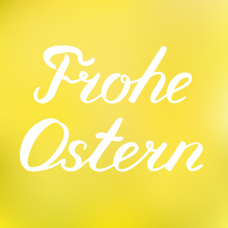 Ostern: words Frohe Ostern. Happy Easter in German. Great for greeting card, posters . Happy Easter brush lettering on a cheerful blurred background.