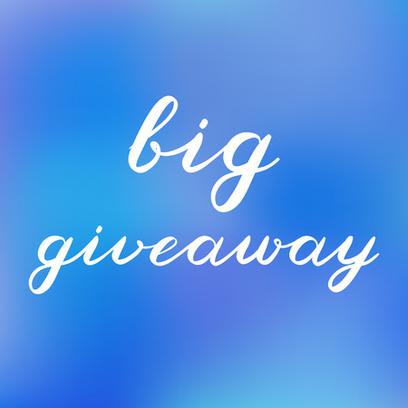 giveaway: Big giveaway brush lettering. Cute handwriting on blurred background, can be used for promo banners for social media contests, special offers and more.