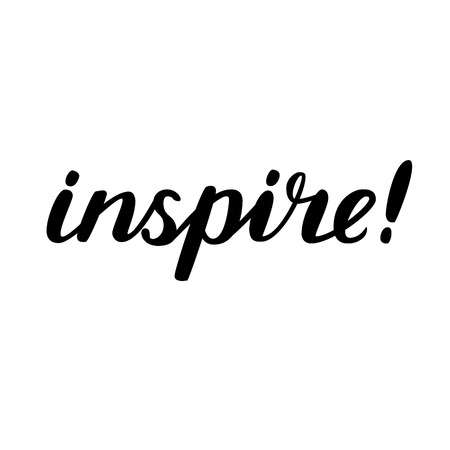 inspire: Inspire. Brush hand lettering. Handwritten words with rough edges. Can be used for photo overlays, home decor, posters, holiday clothes, cards and more.