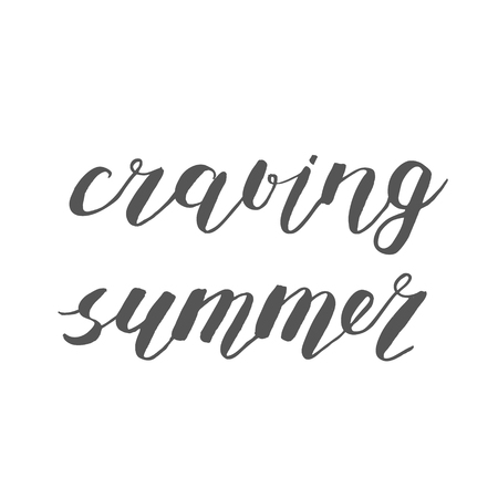 craving: Craving summer. Brush hand lettering. Handwritten words with rough edges. Can be used for photo overlays, home decor, posters, holiday clothes, cards and more.