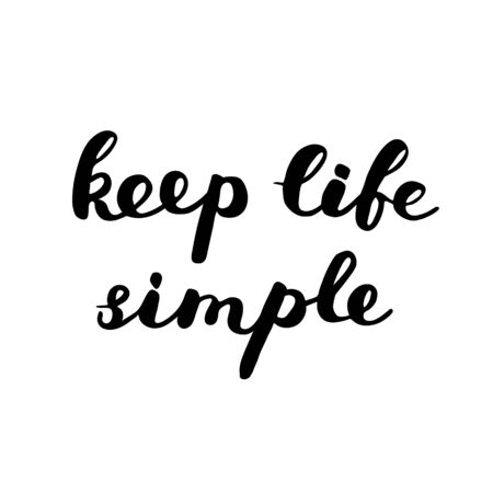 post scripts: Keep life simple. Brush hand lettering. Great for photo overlays, posters, apparel design, holiday clothes, cards and more.