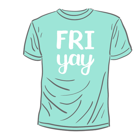 Friyay. Brush hand lettering. Handwritten words with rough edges on a sample t-shirt. Can be used for photo overlays, home decor, posters, holiday clothes, cards and more. Illustration
