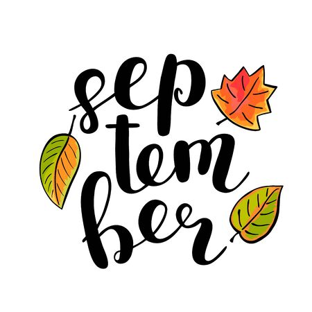 used clothes: September. Brush hand lettering. Modern calligraphy quote. Can be used for photo overlays, posters, clothes, cards and more.