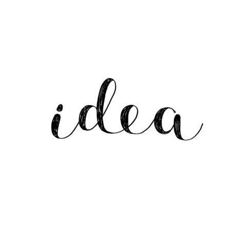 Idea. Brush hand lettering. Inspiring quote. Motivating modern calligraphy. Can be used for photo overlays, posters, holiday clothes, cards and more.
