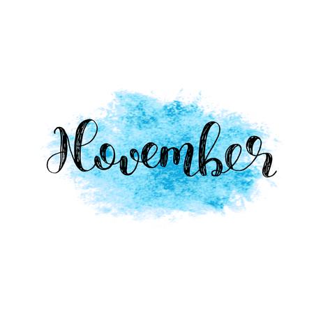 11 月。手レタリング ブラシします。引用を鼓舞します。現代書道をやる気にさせます。写真オーバーレイ、ポスター、晴れ着、カードなどに使用で