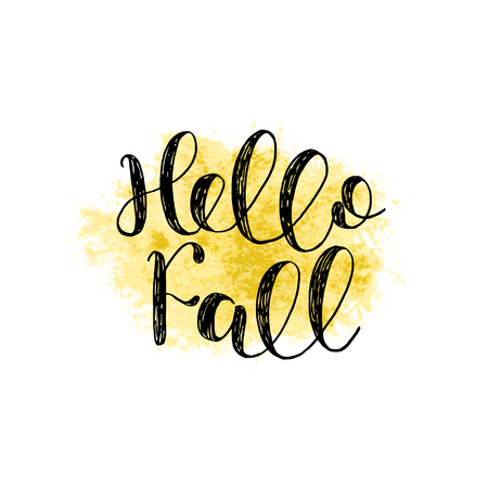 Hello Fall. Brush hand lettering. Inspiring quote. Motivating modern calligraphy. Can be used for photo overlays, posters, holiday clothes, cards and more. Illustration