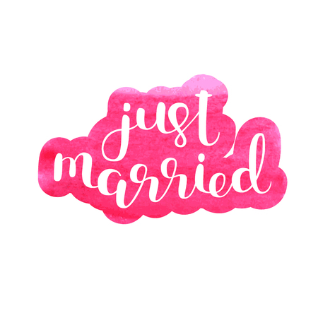 Just married. Brush hand lettering. Modern calligraphy. Can be used for photo overlays, posters, wedding cards and more. Illustration