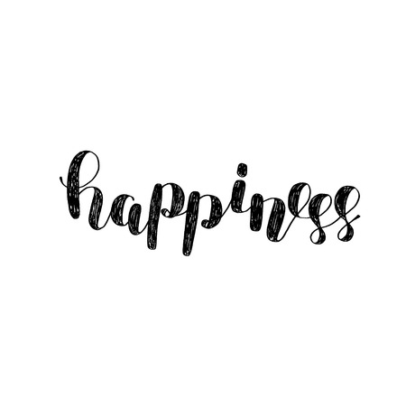 Happiness. Brush lettering. Inspiring quote. Motivating modern calligraphy. Can be used for photo overlays, posters, holiday clothes, cards and more.