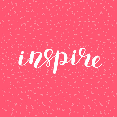 Inspire. Brush lettering. Inspiring quote. Motivating modern calligraphy. Can be used for photo overlays, posters, holiday clothes, cards and more. Çizim