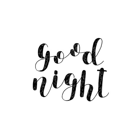 Good night. Brush lettering. Inspiring quote. Motivating modern calligraphy. Can be used for photo overlays, posters, holiday clothes, cards and more.