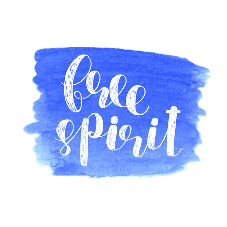 Free spirit. Brush  lettering. Inspiring quote. Motivating modern calligraphy. Can be used for photo overlays, posters, holiday clothes, cards and more.