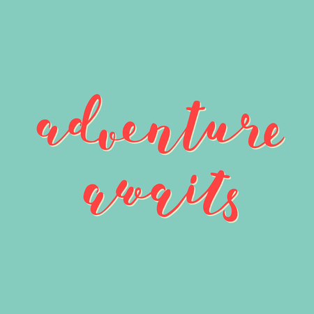 Adventure awaits. Brush lettering. Inspiring quote. Motivating modern calligraphy. Can be used for photo overlays, posters, holiday clothes, cards and more. Ilustração
