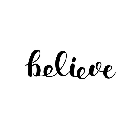 Believe. Brush lettering. Inspiring quote. Motivating modern calligraphy. Can be used for photo overlays, posters, holiday clothes, cards and more.