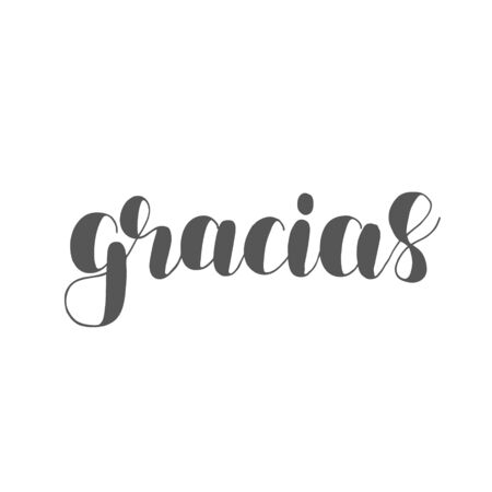 overlays: Gracias. Thank you in Spanish. Brush lettering illustration. Inspiring quote. Motivating modern calligraphy. Can be used for photo overlays, posters, holiday clothes, prints, cards and more.