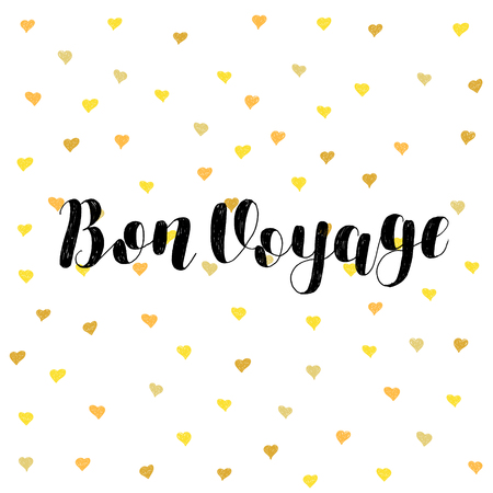 Bon voyage. Brush hand lettering vector illustration. Inspiring quote. Motivating modern calligraphy. Great for pillow cases, prints and posters, greeting cards, home decor, apparel design and more. Vetores