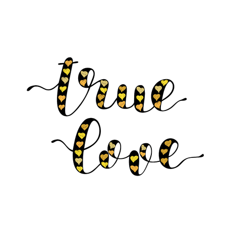 True love. Brush hand lettering vector illustration. Inspiring quote. Modern calligraphy. Can be used for photo overlays, posters, apparel design, prints, home decor, greeting cards and more.