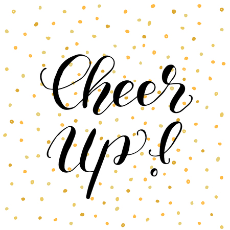 cheer: Cheer up. Brush lettering illustration. Illustration