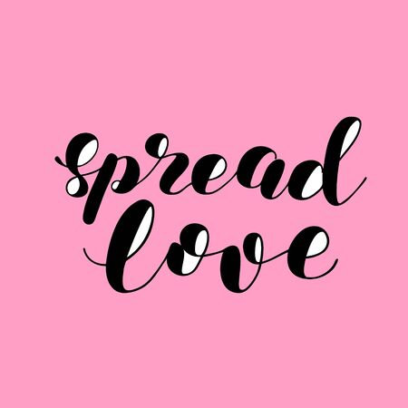 Spread love. Brush lettering illustration. Vectores