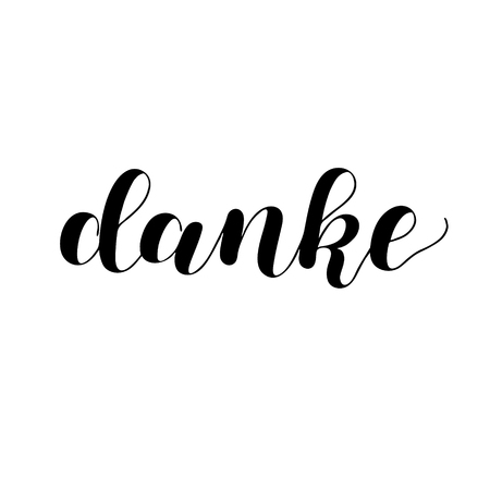 Danke. Thank you in German. Hand drawn vector lettering isolated on white background. Modern handlettering postcard for printing, web pages and more.