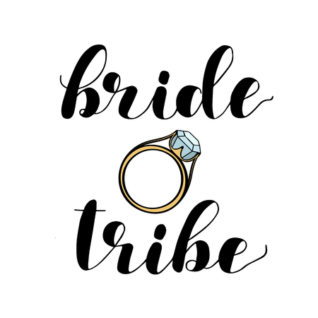 Bride tribe. Brush hand lettering vector illustration. Inspiring quote. Modern calligraphy for wedding cards and posters. Isolated on white background.