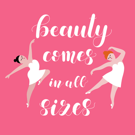 Beauty comes in all sizes. Body positive poster on pink background for interior decor.