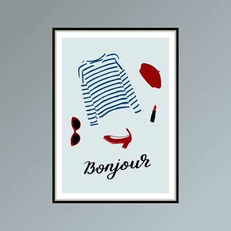 Poster with beret, striped longlsleeve shirt, lipstick, shoe and hand lettered word bonjour, good day in French.