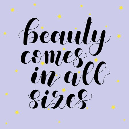 Beauty comes in all sizes. Lettering illustration. Stok Fotoğraf